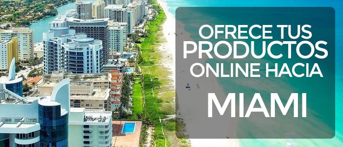 Ofrece tus productos online hacia miami