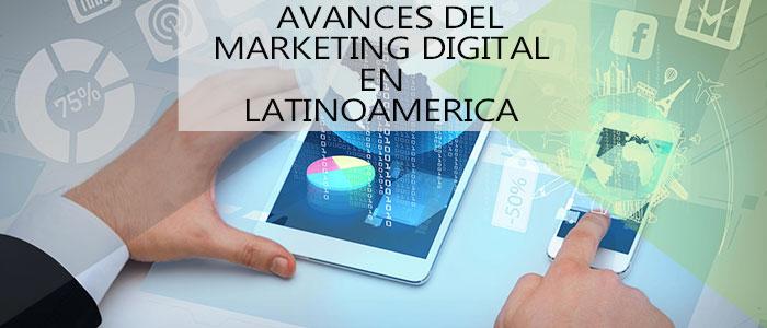 Marketing Digital en Latinoamerica